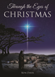 Ron Davis Unlocks True Christmas Spirit in New Book Through the Eyes of Christmas