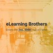 eLearning Brothers Enters the Inc. 5000 Hall of Fame