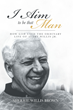 "Sherrie Willis Brown's Newly Released ""I Aim to Be That Man"" Is the Spiritual Biography of Avery Willis Jr.'s Purposeful Life of Christian Discipleship and Ministry"