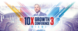 Grant Cardone's 10X Growth Conference 3 will be the world's largest entrepreneur meeting ever.