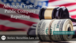 "Financial Poise™ Announces ""SECURITIES LAW 2018: Advanced Topics: Public Company Reporting,"" a Webinar Premiering August 21st at 2:00 PM CST through West LegalEdcenter"