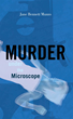 "Pathologist Pens Fiction Novel ""Murder Under the Microscope"""