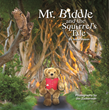 An Enduring Friendship: The Story of a Bear Named Mr. Biddle
