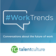 TalentCulture Launches Refreshed #WorkTrends Podcast with Co-Hosts Meghan M. Biro and Kevin W. Grossman