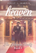 "Holly J. Martin's New Book ""Heaven"" is the Gripping Third Book in the Johnson Family Series About an Unexpected Romance and its Consequences"