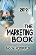 JM Internet Announces The Marketing Book, Aimed at Being One of the Best Marketing Books of 2019