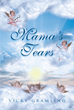 "Vicky Gramling's New Book ""Mama's Tears"" is an Inspiring Collection of Poems Filled with Nomadic and Spiritual Experiences"