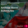 Artificial Blood Substitutes market worth $5,204 million by 2022