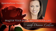 """Master Your Mind, Master Your Life"" Masterclass with Dianne Collins"