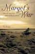 A Widower Searches for a Woman who Once Captured his Heart in 'Margot's War'