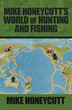Expert Hunter Documents Travels to Remote International Regions in Debut Publication