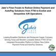 Jake's Finer Foods to Rollout Online Payment and AutoPay Solutions from FTNI to Evolve and Streamline A/R Operations