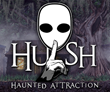 HUSH Haunted Attraction, Ranked One of the Top 13 Haunted Houses in America, Opens for 2018 Season