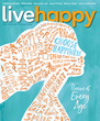 Rediscover Joy with Live Happy's One-Stop Guide to Well-Being