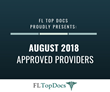 FL Top Docs Proudly Presents August 2018 Approved Providers