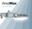 Evluma AreaMax Evolves:  LED Luminaire Offers Extraordinary Lumen Output, More Options