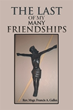 Catholic Priest Shares the Story of 'The Last of My Many Friendships'