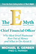 Co-Authors of The E-Myth Chief Financial Officer Fred Parrish and Michael E. Gerber Launch Book Publicity Tour