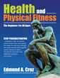 Author Releases Beginner's Guide to Health, Physical Fitness