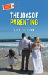 New Book Warns Against Emotionally Unavailable Parents, Entitled Children, Technology Addiction