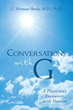 Author Recounts 'Conversations with G' in New Body, Mind and Spirit Book