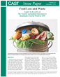 Food Loss and Waste—A New CAST Issue Paper in the Agricultural Innovation Series