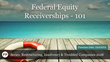 "Financial Poise™ and West LegalEd Center Air ""Federal Equity Receiverships - 101,"" on October 4th at 2:00 PM CST"
