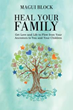 Book Gives Family a Much-needed Healing and Loving Transformation