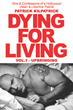Boulevard Books Releases the Paperback Copy of Action Film Star Patrick Kilpatrick's Hollywood Tell-All Memoir, DYING FOR LIVING