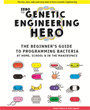 Let Your Kid Be a Hero, a Genetic Engineering Hero