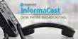 Singlewire Software Releases Desk Phone Broadcasting for InformaCast Fusion