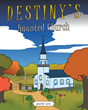 "Jennifer Lewis's New Book ""Destiny's Haunted Church"" Is a Suspenseful Tale of a Young Girl's Challenge of Facing a Spirit Haunting the Church She Attends"