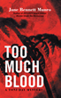 "Fictional Pathologist Tasked with Solving Murder in ""Too Much Blood: A Toni Day Mystery"""