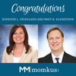 Momkus LLC  Names Two New Members and Managing Partners