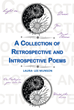 "Laura-Lee Munson's New Book ""A Collection of Retrospective and Introspective Poems"" is a Collection of Poetic Verses that Mirror Riveting Thoughts and Emotions in Life"