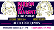 Benefit Show and Live Taping of Janeane Garofalo and Arden Myrin's Podcast Pardon My Tangent