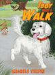 "Michele Terpin's New Book ""Toby Takes a Walk"" is the Lovely Tale of a Dog and His Appreciation for All Things Beautiful in Nature"