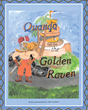 "H. Lamarr Drakeford's Newly Released ""Quando and the Golden Raven"" Is an Epic Children's Storybook About a Young Man on a Quest to Retrieve a Stolen Crown"