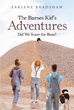 "Author Earlene Bradshaw's Newly Released ""The Barnes Kid's Adventures: Did We Scare the Bear?"" is a Collection of True Stories from an Idyllic Time in the American West"