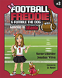 Author and Philanthropist Marnie Schneider Expands Football Freddie & Fumble the Dog Franchise