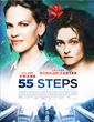 Mary Aloe, Aloe Entertainment, Sony Pictures & Vertical Entertainment Announce the US Theatrical & Cable Release of 55 STEPS Starring Helena Bonham Carter & Hilary Swank