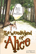 "Alice Foote and Ed McCarroll's New Book ""The Wonderland of Alice"" is a Heartwarming Collection of Poems that Showcase the Undiscovered Talent of Alice to Eager Readers"
