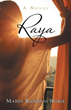 'Raya: A Novel' Offers Readers a Tale of Love, Loss and Betrayal
