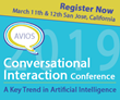 AVIOS Announces the Full Program for the 2019 Conversational Interaction Conference