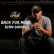 National Country Music Touring Artist Ryan Daniel Announces New Creative & Marketing Team to Meet Demands of Recent Growth