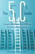 Become a More Effective Leader with 'The 5C Leader' Approach