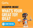 Sharper Image ® Partners with Invention Platform Quirky for Toy Innovation