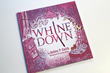 "Ashley P. Smith Releases Light Hearted ""WHINE DOWN TIME"" Book For Moms"