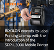 BIXOLON Extends its Label Printing Line-up with the Introduction of the SPP-L3000 Mobile Printer