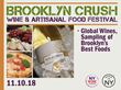 Brooklyn Crush Wine & Artisanal Food Festival Returns to Industry City, Saturday, November 10